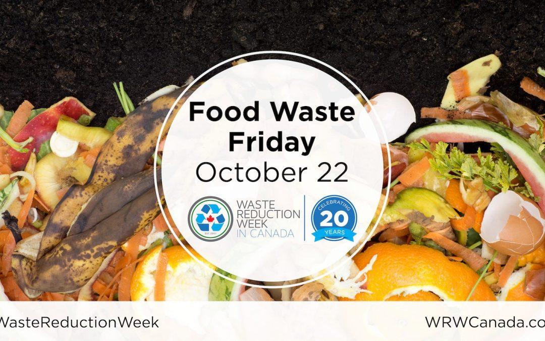 2021 Waste Reduction Week: Food Waste Friday