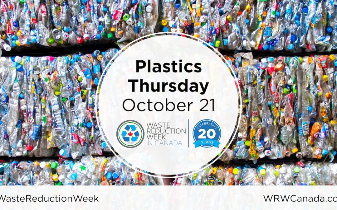 2021 Waste Reduction Week: Plastics Thursday