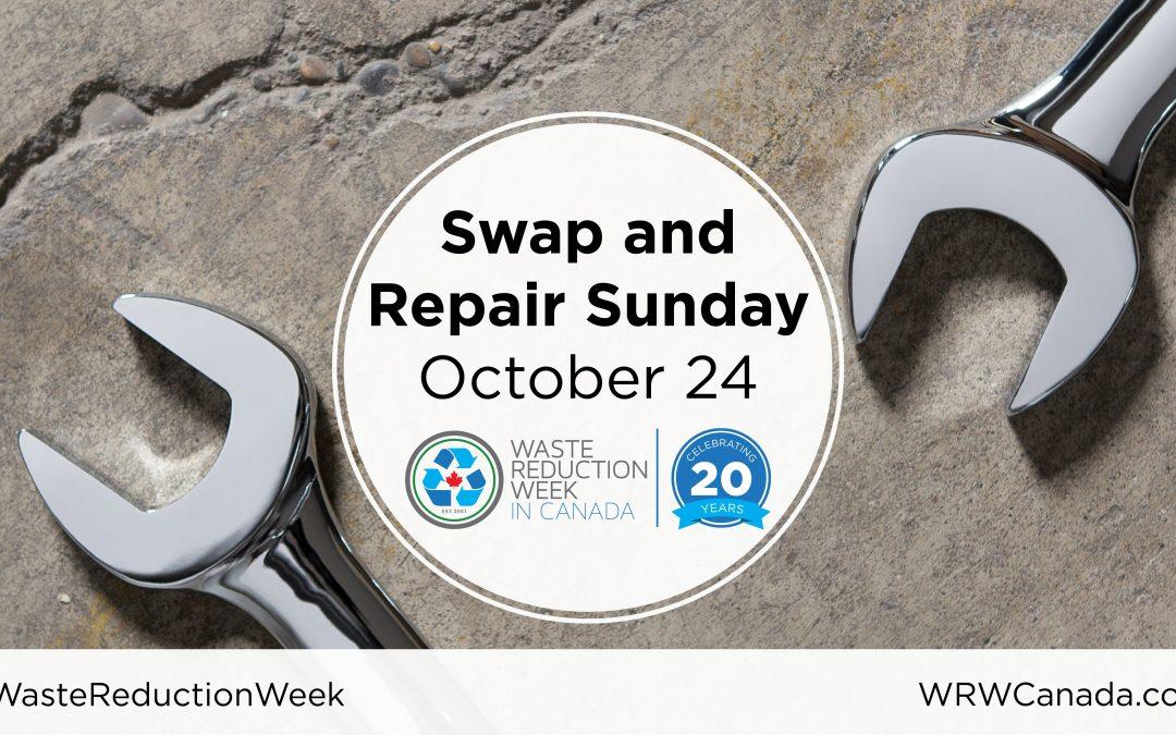 2021 Waste Reduction Week: Swap and Repair Sunday