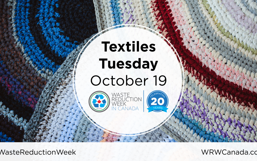 2021 Waste Reduction Week: Textile Tuesday
